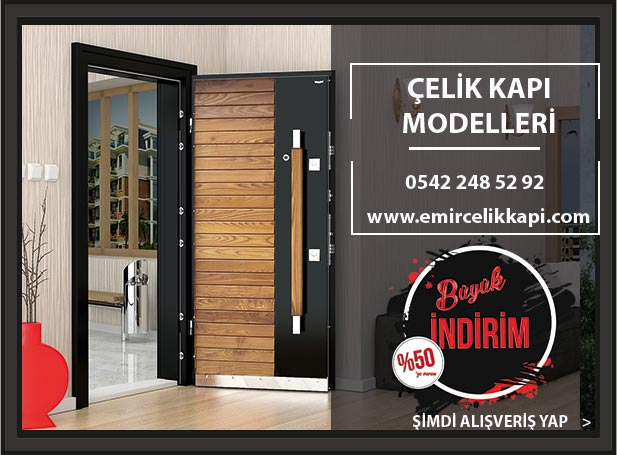 Emir Çelik Kapı Çelik Kapı Modelleri Çelik Kapı Fiyatları